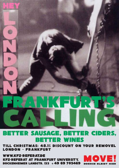 Hey London! Frankfurt's calling